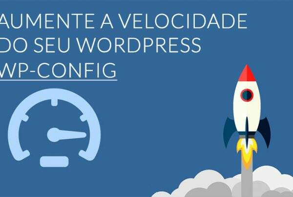 Aumentar a Velocidade Wordpress